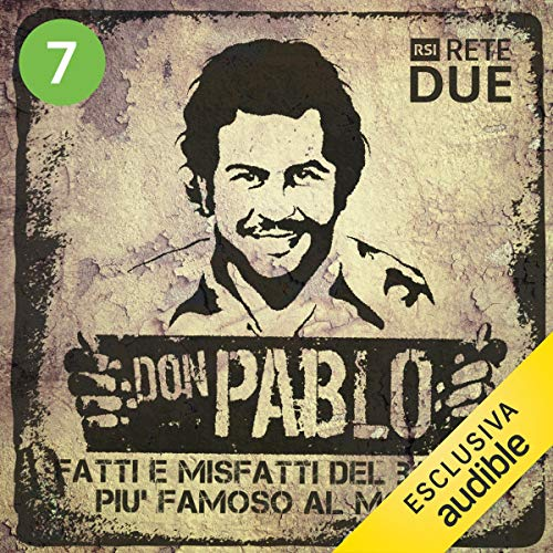 『Don Pablo 7: Fatti e misfatti del bandito più famoso del mondo』のカバーアート