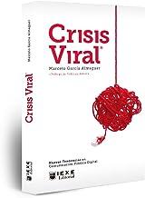 Crisis Viral: Nuevas Tendencias en Comunicación Política Digital (Spanish Edition)