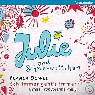 Julie und Schneewittchen     Schlimmer geht's immer 1              Autor:                                                                                                                                 Franca Düwel                               Sprecher:                                                                                                                                 Josefine Preuß                      Spieldauer: 3 Std. und 11 Min.     40 Bewertungen     Gesamt 4,7