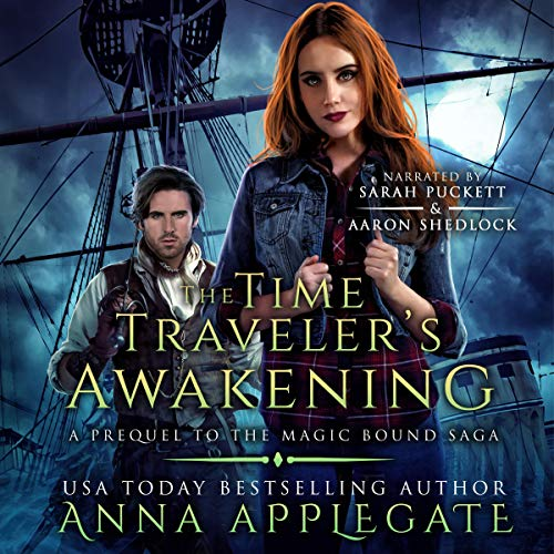 The Time Traveler's Awakening (Prequel to the Magic Bound Saga) Audiobook By Anna Applegate cover art