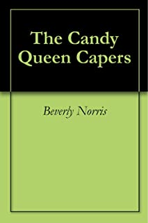 The Candy Queen Capers (English Edition)