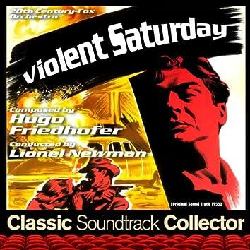 Violent Saturday (Original Soundtrack) [1955]