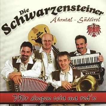Die Schwarzensteiner - Mir singen wia ma red'n