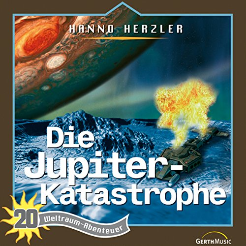 Die Jupiter-Katastrophe audiobook cover art