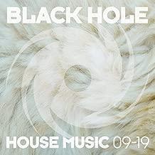 Black Hole House Music 09-19