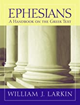 Ephesians: A Handbook on the Greek Text (Baylor Handbook on the Greek New Testament)
