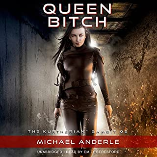 Queen Bitch     The Kurtherian Gambit, Book 2              By:                                                                                                                                 Michael Anderle                               Narrated by:                                                                                                                                 Emily Beresford                      Length: 6 hrs and 32 mins     87 ratings     Overall 4.8
