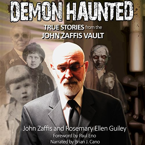 Demon Haunted: True Stories from the John Zaffis Vault audiobook cover art