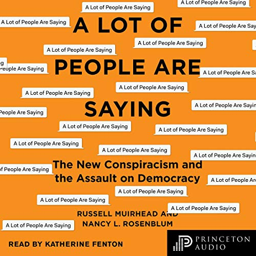 A Lot of People Are Saying Audiobook By Nancy L. Rosenblum,                                                                                        Russell Muirhead cover art