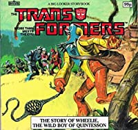 Transformers: The Story of Wheelie, the Wild Boy of Quintesson (Big Looker Storybooks)