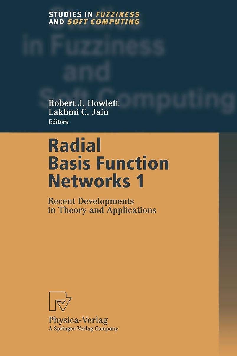 戦う矛盾局Radial Basis Function Networks 1: Recent Developments in Theory and Applications (Studies in Fuzziness and Soft Computing)