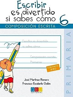 Escribir es divertido si sabes cómo 6 (Niños de 11 a 12 años)