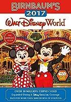 Birnbaum's 2017 Walt Disney World: The Official Guide (Birnbaum Guides)