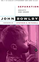 Separation: Anxiety And Anger (Basic Books Classics,) Volume 2