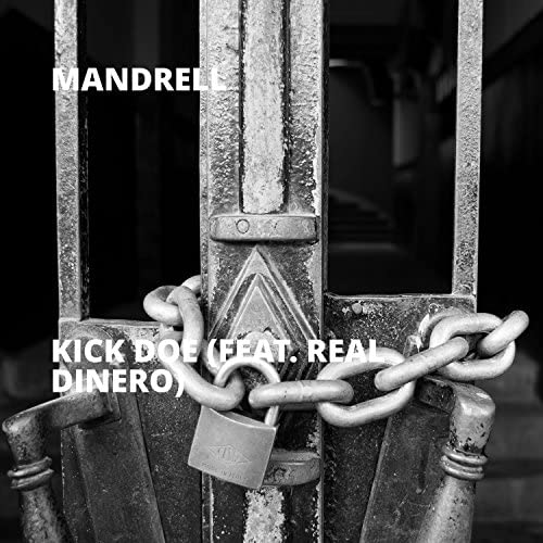 Mandrell feat. Real Dinero