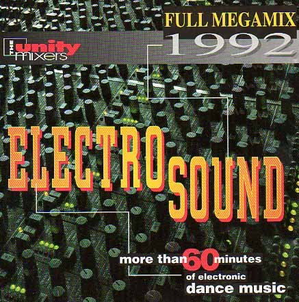 Electro Sound - more than 60 Minutes of electric Dance music - MEGAMIX 1992