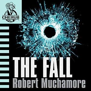 Cherub: The Fall                   Autor:                                                                                                                                 Robert Muchamore                               Sprecher:                                                                                                                                 Simon Scardifield                      Spieldauer: 6 Std. und 13 Min.     6 Bewertungen     Gesamt 4,8