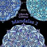 Libro de Colorear - Mandalas Volumen 2: Pintar y relajarse. Un libro de colorear sobre fondo negro p...