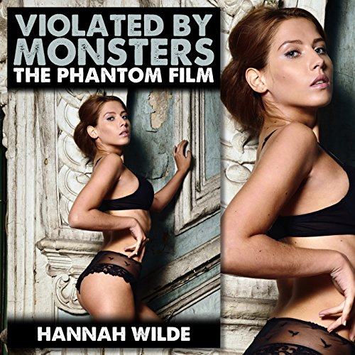 Violated by Monsters: The Phantom Film audiobook cover art