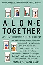 Alone Together: Love, Grief, and Comfort in the Time of COVID-19
