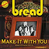 Songtexte von Bread - Make It With You and Other Hits