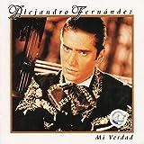 Songtexte von Alejandro Fernández - Mi verdad