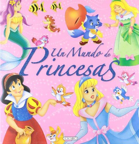 Un mundo de princesas (Clásicos de siempre)