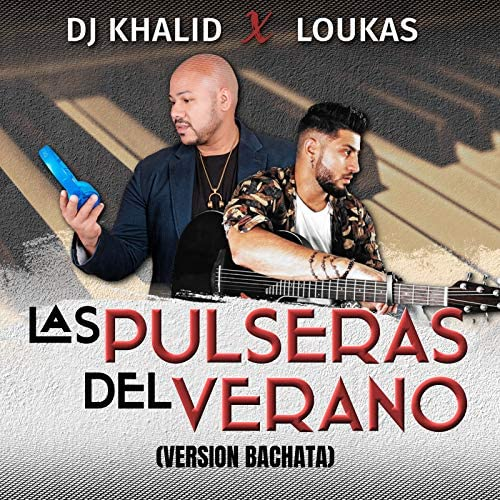 Dj Khalid & Loukas
