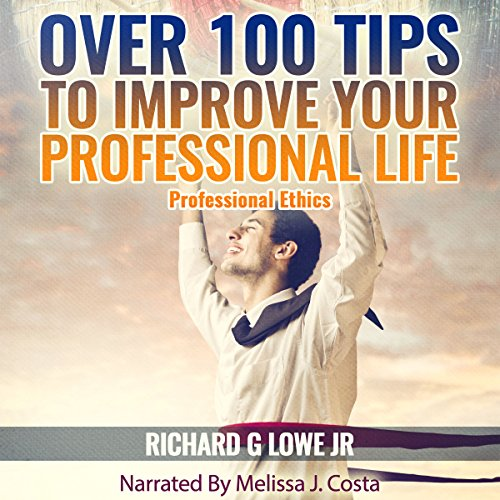 Over 100 Tips to Improve Your Professional Life audiobook cover art