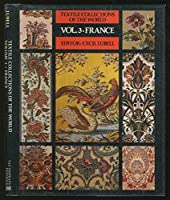 France: An Illustrated Guide to Textile Collections in French Museums 0442248946 Book Cover