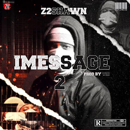 IMessage 2 [Explicit]