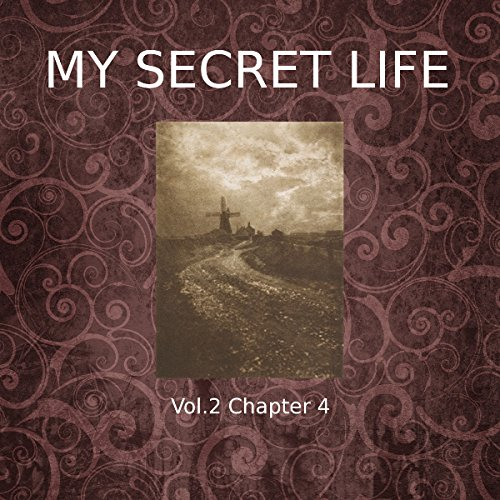 My Secret Life: Volume Two Chapter Four audiobook cover art