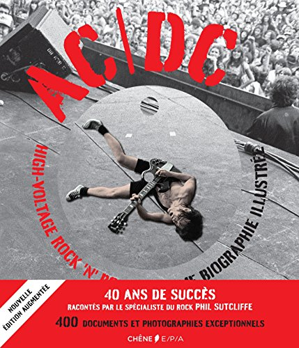 AC/DC High Voltage Rock n Roll: L'ultime biographie illustrée (Hors collection)