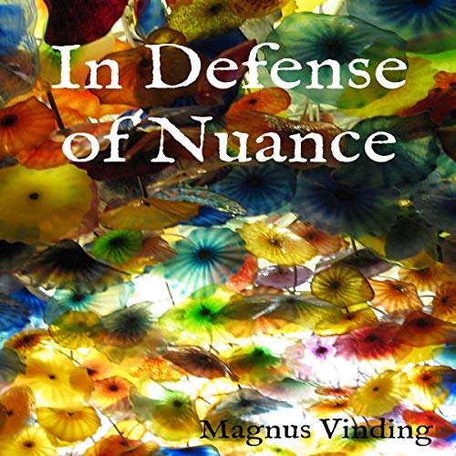 In Defense of Nuance audiobook cover art