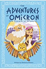 The Adventures of Omicron: The Temple of Olympus: Book 1 Kindle Edition