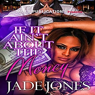 If It Ain't About the Money audiobook cover art