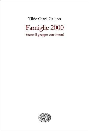 Famiglie 2000: Scene di gruppo con interni (Gli struzzi Vol. 519)