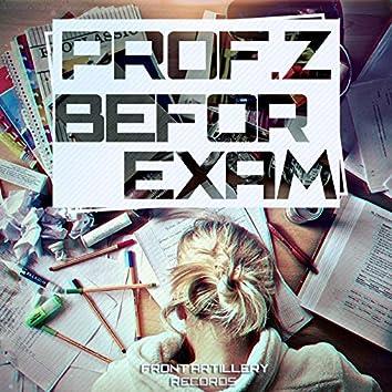 Befor Exam