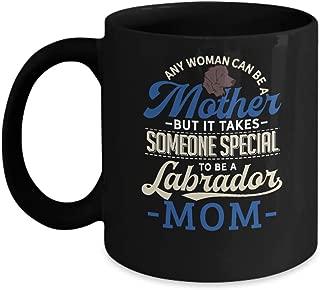 Labrador Mom Coffee Mug Funny Mothers Day Lab Retriever Dog - Black Ceramic Mug Tea Cup - 15 oz