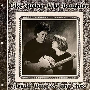 Like Mother, Like Daughter
