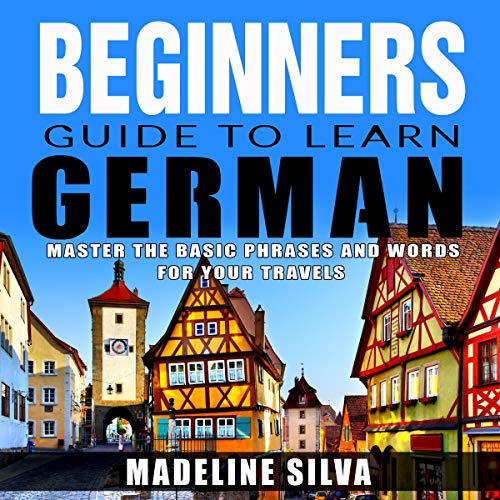 Beginners Guide to Learn German cover art