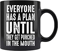 Defiant Clown Funny Coffee Mug Everyone Has A Plan Until They Get Punched In The Mouth Ceramic (Black, 11 OZ)
