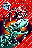Die Nacht des T-Rex (Die Knickerbocker-Bande)