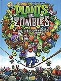 Plants vs zombies - tome 5 A fond sur le champignon ! (5)