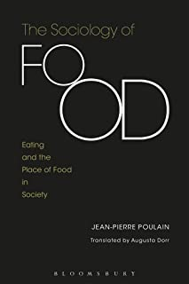 The Sociology of Food: Eating and the Place of Food in Society