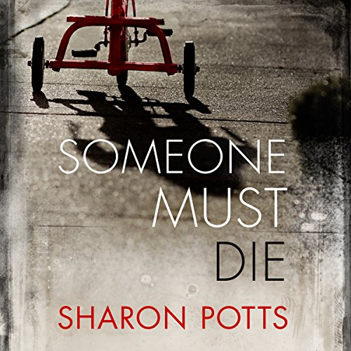 Someone Must Die audiobook cover art