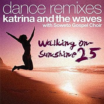 Walking on Sunshine (with Soweto Gospel Choir) [25th Anniversary Dance Remixes]