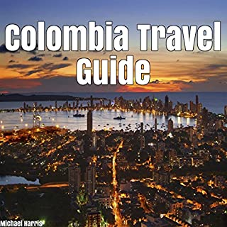 Colombia Travel Guide audiobook cover art