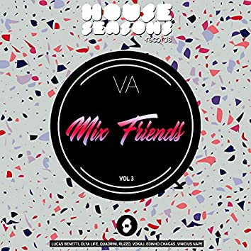 Present: Mix Friends Vol 3