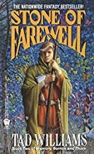 Stone of Farewell (Memory, Sorrow, and Thorn, Book 2) by Tad Williams (1991-08-06)